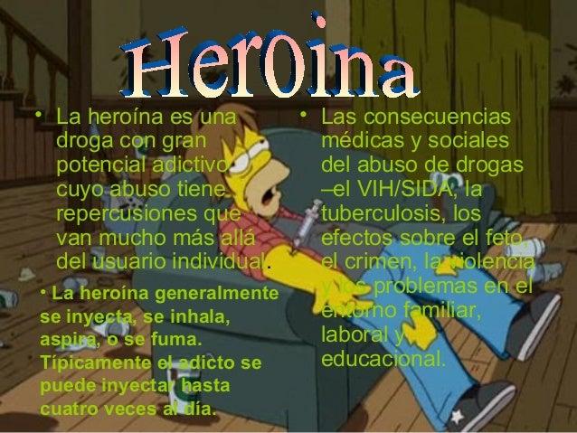 • La heroína es una droga con gran potencial adictivo cuyo abuso tiene repercusiones que van mucho más allá del usuario in...