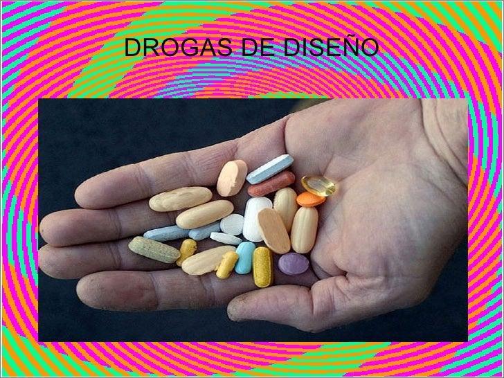 DROGAS DE DISEÑO