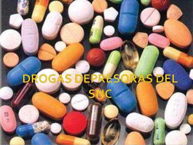    Clasificación de drogas según la OMS.   Depresores del SNC.     Sustancias dentro de éstas.      ▪ Opiáceos        ▪...