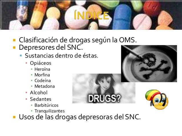Drogas depresoras de SNC Slide 2