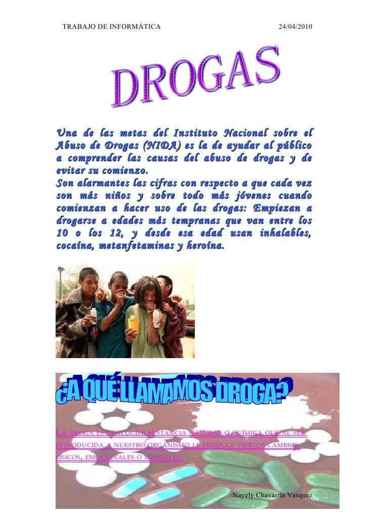 TRABAJO DE INFORMÁTICA                                24/04/2010     Una de las metas del Instituto Nacional sobre el Abus...