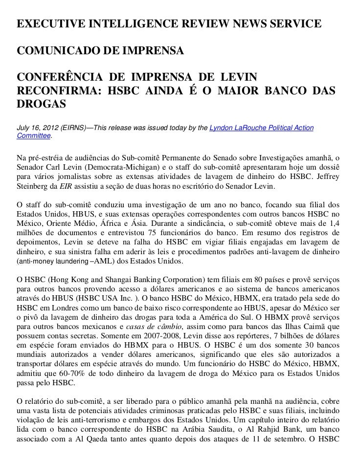 EXECUTIVE INTELLIGENCE REVIEW NEWS SERVICECOMUNICADO DE IMPRENSACONFERÊNCIA DE IMPRENSA DE LEVINRECONFIRMA: HSBC AINDA É O...