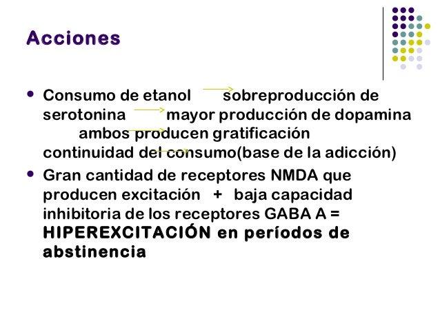 Expectativas Fármacos  que antagonicen los efectos  del alcohol sobre neurotransmisores  como la serotonina y la dopamina...