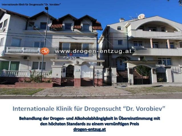 """Internationale Klinik für Drogensucht """"Dr. Vorobiev""""Internationale Klinik für Drogensucht """"Dr. Vorobiev"""""""
