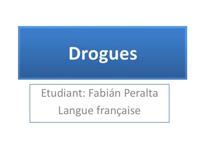 Etudiant: Fabián Peralta Langue française