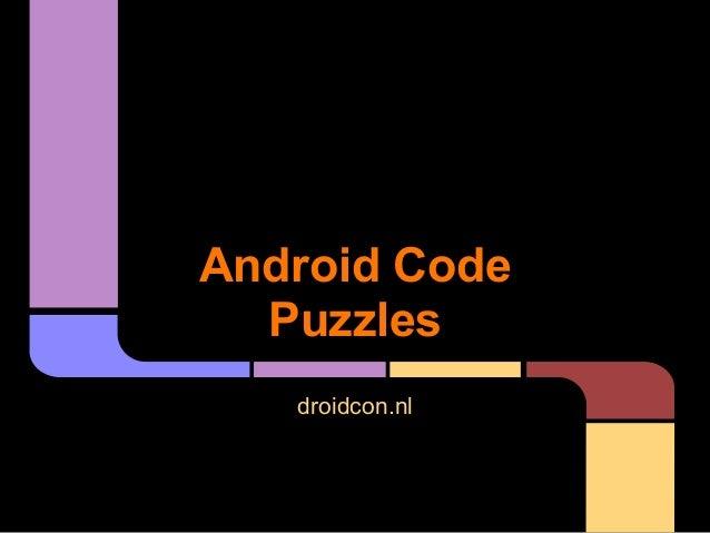 Android CodePuzzlesdroidcon.nl