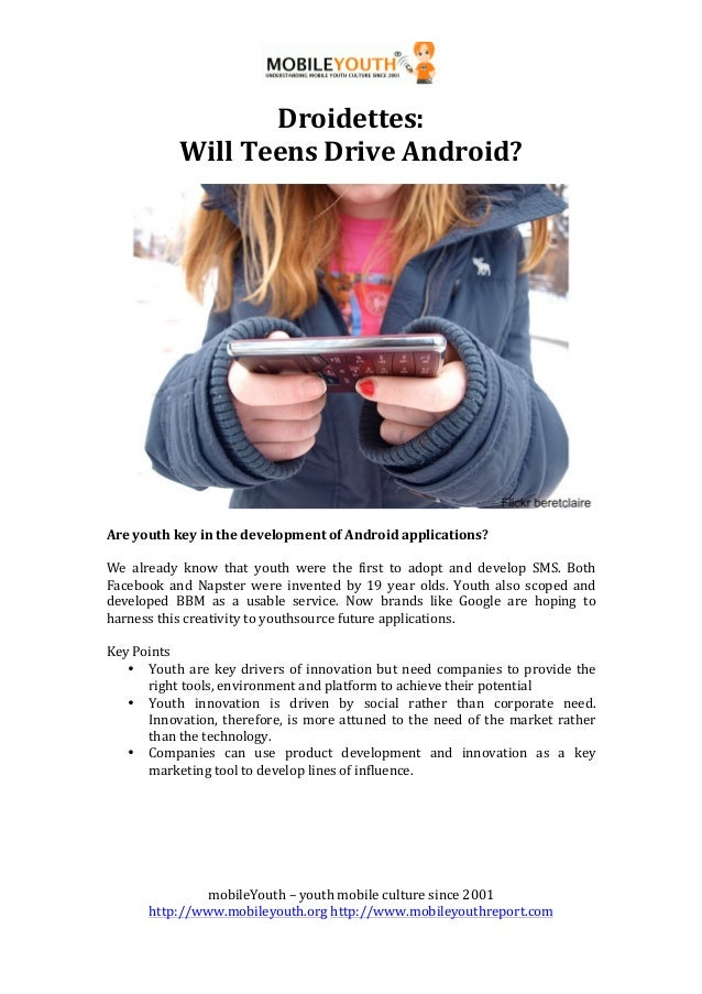 !                                            !                    Droidettes:**             Will*Teens*Drive*Android?**   ...