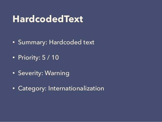 HardcodedText • Summary: Hardcoded text • Priority: 5 / 10 • Severity: Warning • Category: Internationalization