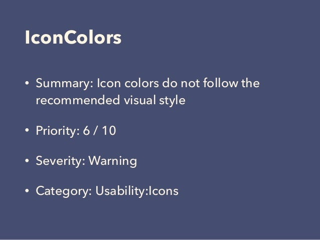 IconColors • Summary: Icon colors do not follow the recommended visual style • Priority: 6 / 10 • Severity: Warning • Cate...