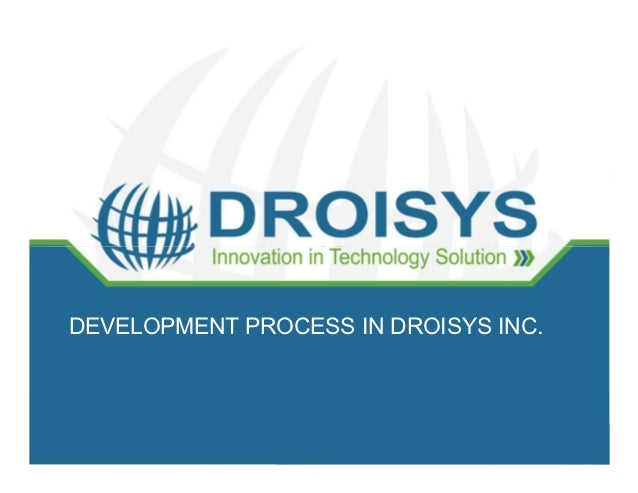 Development with Agile methodology                Scrum LifecycleDEVELOPMENT PROCESS IN DROISYS INC.                      ...