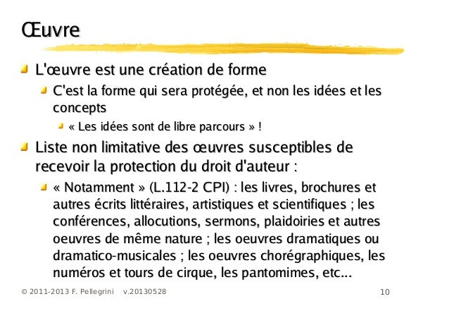 10© 2011-2013 F. Pellegrini v.20130528ŒuvreŒuvreœL uvre est une création de formeœL uvre est une création de formeCest la ...