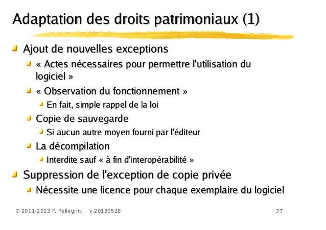 27© 2011-2013 F. Pellegrini v.20130528Ajout de nouvelles exceptionsAjout de nouvelles exceptions« Actes nécessaires pour p...
