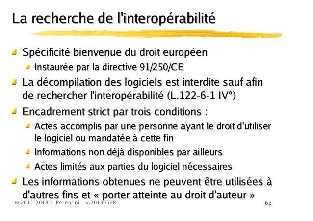 63© 2011-2013 F. Pellegrini v.20130528La recherche de linteropérabilitéLa recherche de linteropérabilitéSpécificité bienve...
