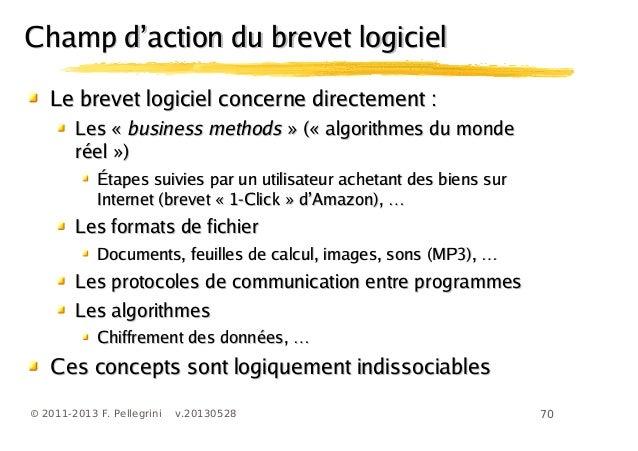 70© 2011-2013 F. Pellegrini v.20130528Le brevet logiciel concerne directement :Le brevet logiciel concerne directement :Le...