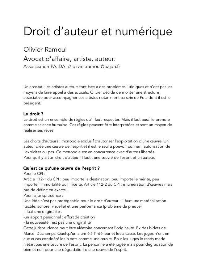Droit d'auteur et numérique  Olivier Ramoul  Avocat d'affaire, artiste, auteur.  Assocciation PAJDA // olivier.ramoul@pajd...