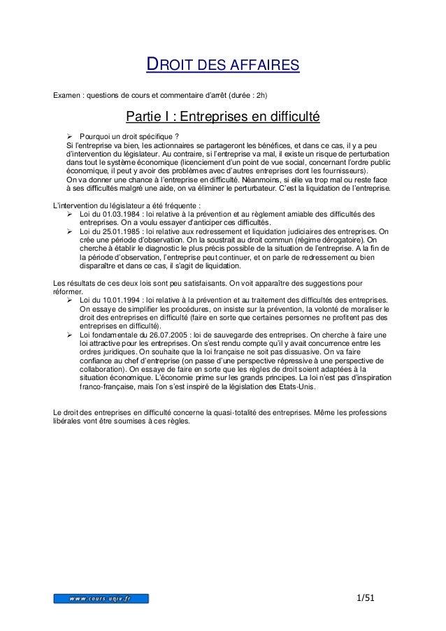 1/51  DROIT DES AFFAIRES  Examen : questions de cours et commentaire d'arrêt (durée : 2h)  Partie I : Entreprises en diffi...