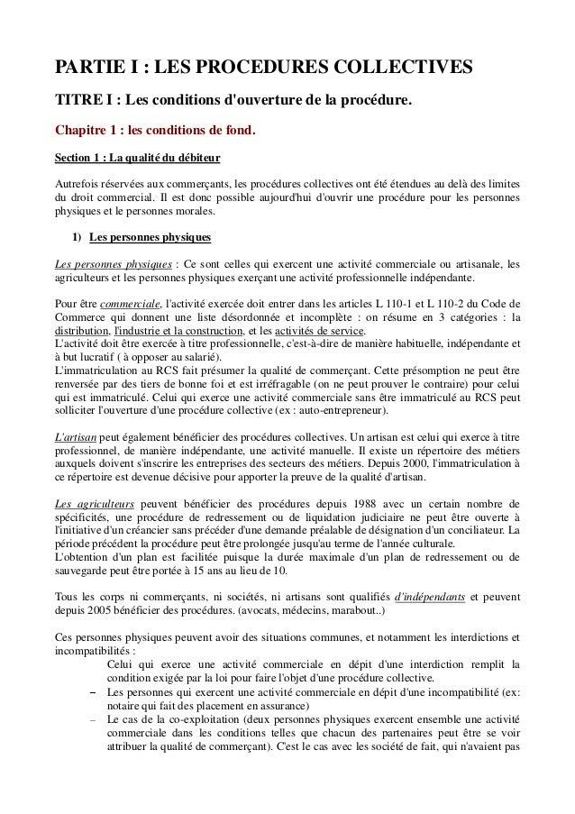 PARTIE I : LES PROCEDURES COLLECTIVES TITRE I : Les conditions d'ouverture de la procédure. Chapitre 1 : les conditions de...