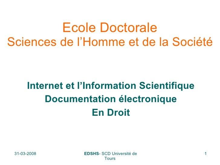 Ecole Doctorale Sciences de l'Homme et de la Société Internet et l'Information Scientifique Documentation électronique En ...
