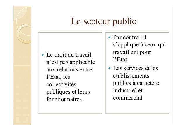 d2bc104d5fc ... publique  16. Le secteur public Le droit du travail ...