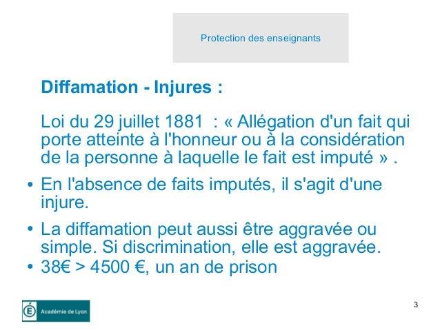 3 Diffamation - Injures : Loi du 29 juillet 1881 : « Allégation d'un fait qui porte atteinte à l'honneur ou à la considéra...