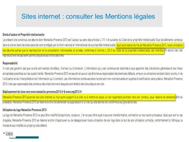 30 Sites internet : consulter les Mentions légales Avec l'autorisation de l'auteur :