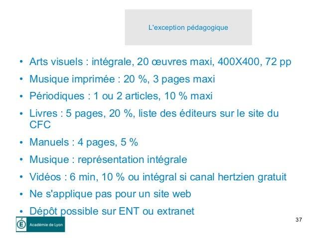 37 L'exception pédagogique ● Arts visuels : intégrale, 20 œuvres maxi, 400X400, 72 pp ● Musique imprimée : 20 %, 3 pages m...