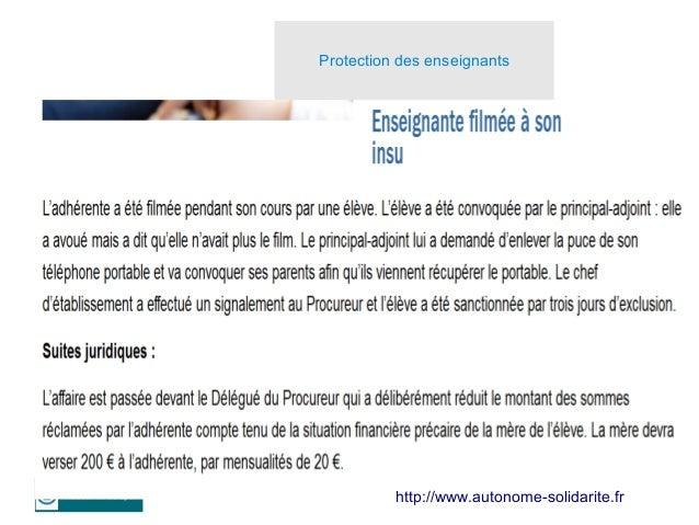 8 http://www.autonome-solidarite.fr Protection des enseignants