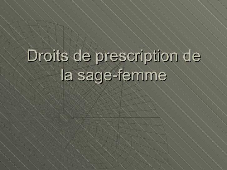 Droits de prescription de la sage-femme