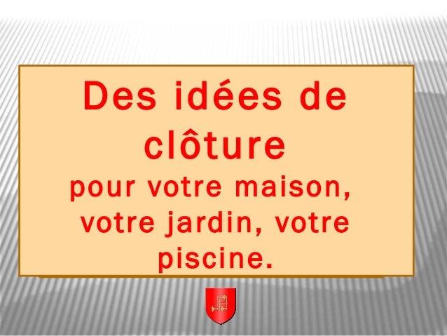 Droles De Clotures