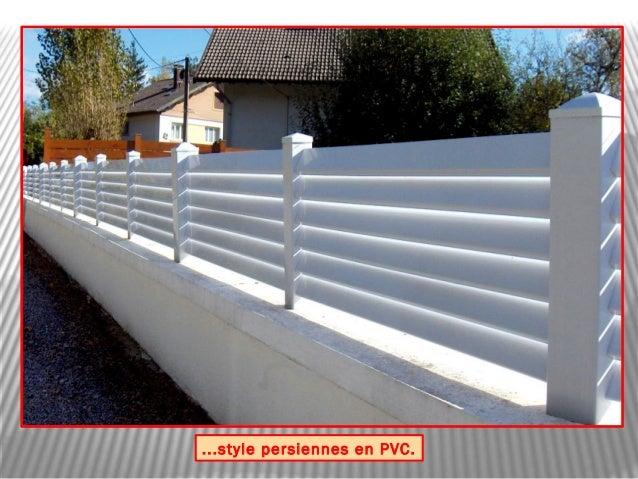 Good Persiennes En Pvc With Cloture Muret Pvc