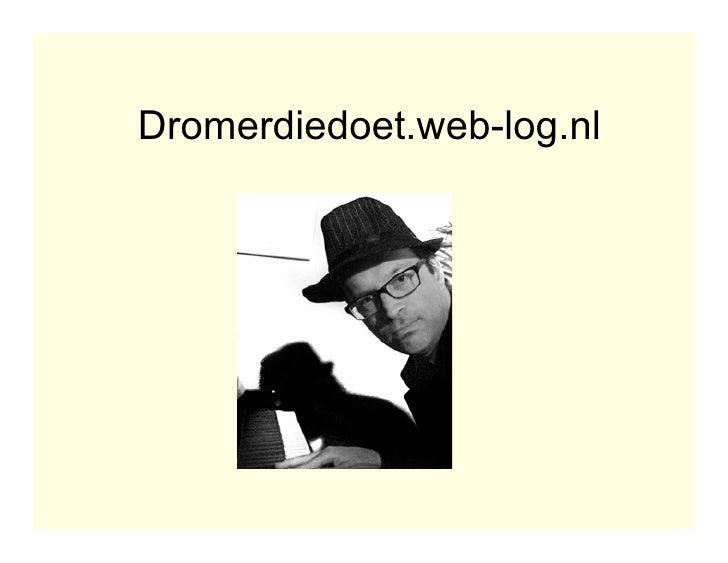 Dromerdiedoet.web-log.nl
