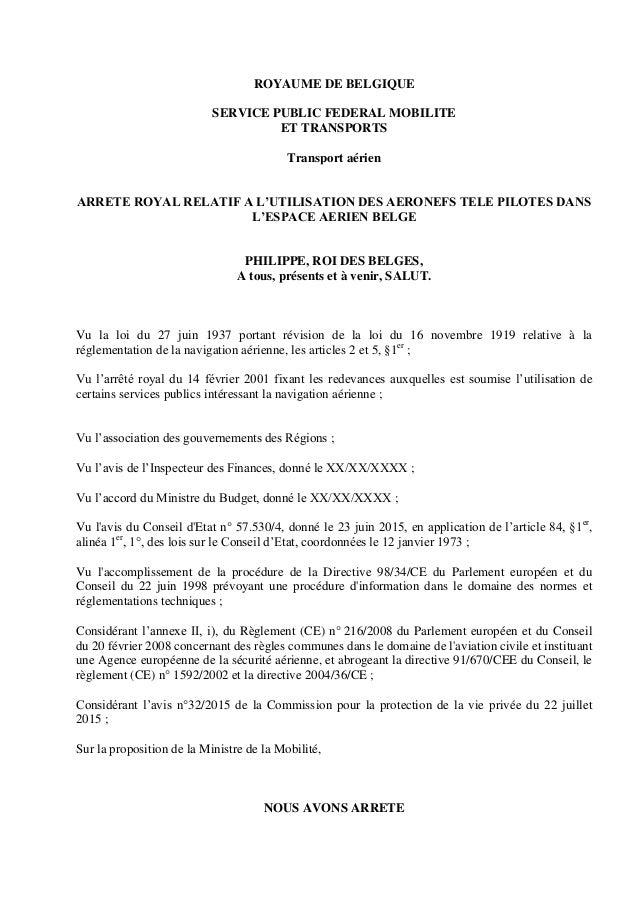 ROYAUME DE BELGIQUE SERVICE PUBLIC FEDERAL MOBILITE ET TRANSPORTS Transport aérien ARRETE ROYAL RELATIF A L'UTILISATION DE...