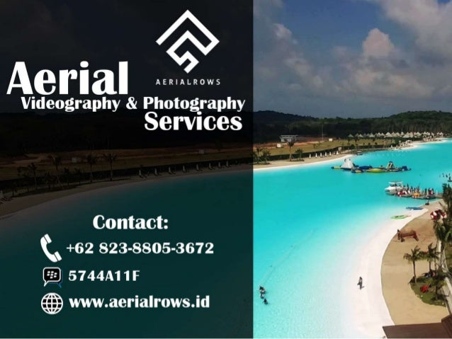 Aerial Videography Photography Services Contact C 62 823 8805 3672