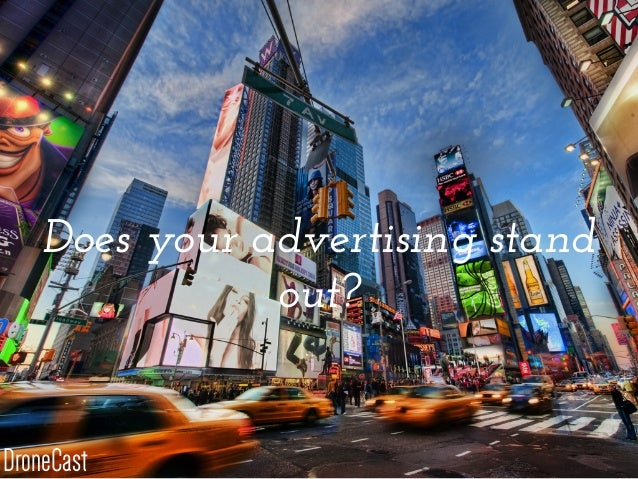 Does your advertising stand out? DroneCast