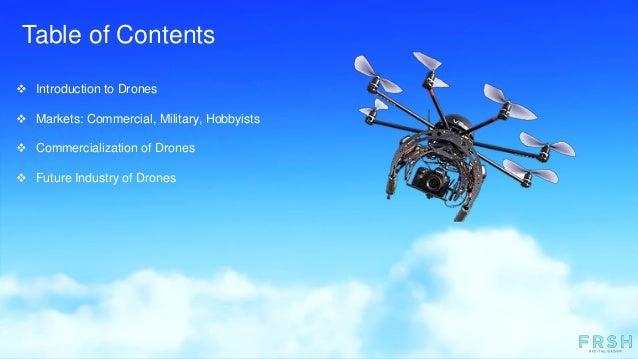 Drones: Present & Future