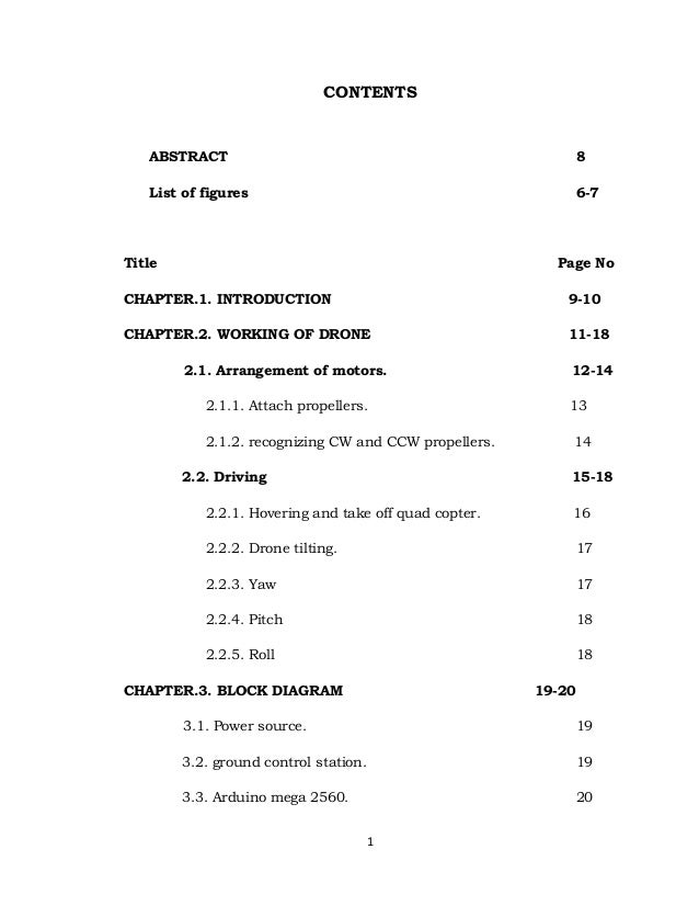 1 CONTENTS ABSTRACT 8 List of figures 6-7 Title Page No CHAPTER.1. INTRODUCTION 9-10 CHAPTER.2. WORKING OF DRONE 11-18 2.1...