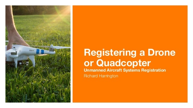 Registering a Drone or Quadcopter 