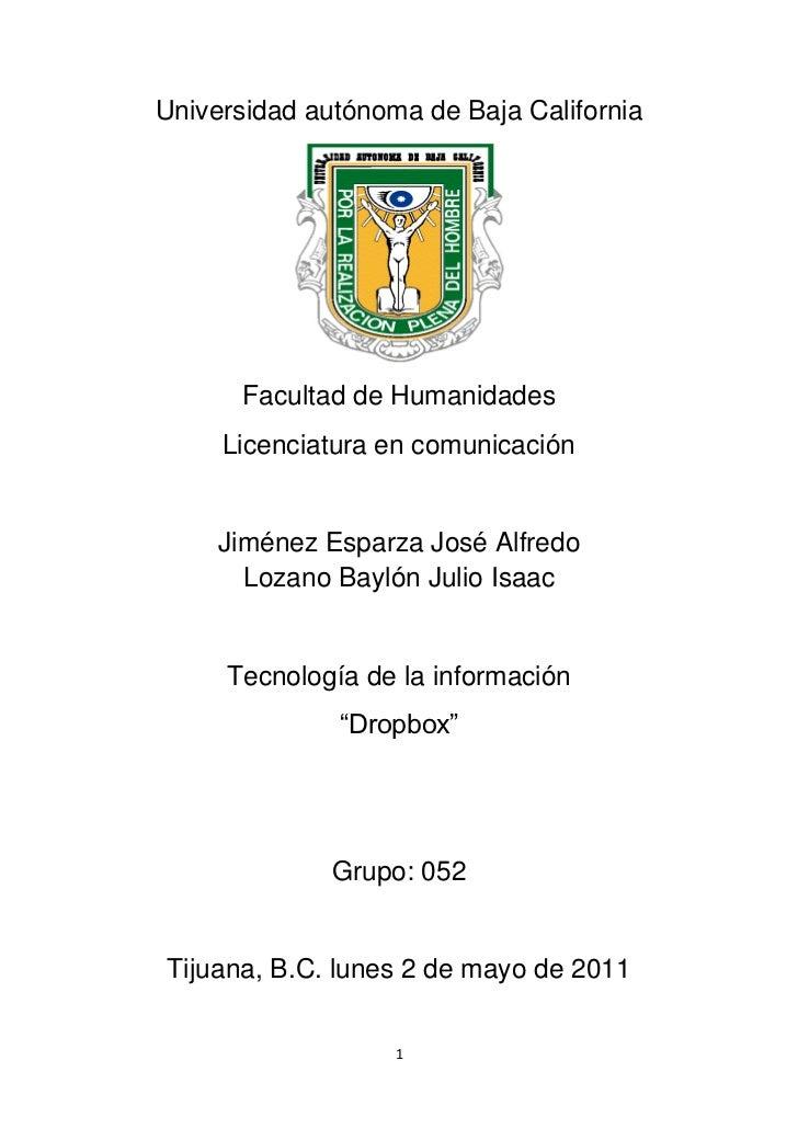 Universidad autónoma de Baja California      Facultad de Humanidades     Licenciatura en comunicación     Jiménez Esparza ...