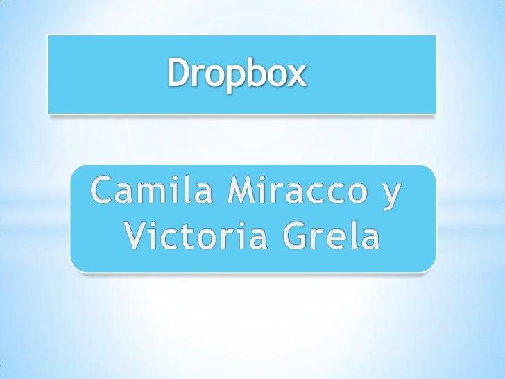 • Si bien Dropbox funciona como un servicio de almacenamiento, se enfoca  en sincronizar y compartir archivos.• Tiene sopo...