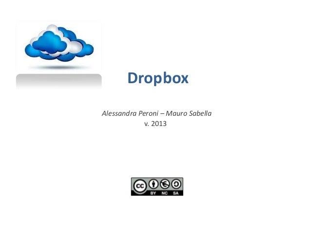 Dropbox Alessandra Peroni – Mauro Sabella v. 2013