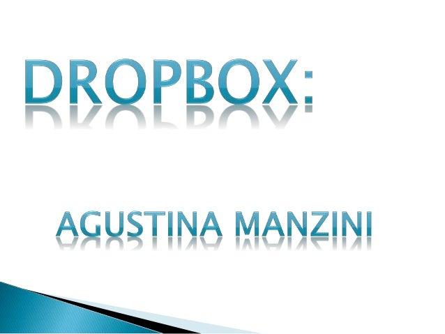  Dropbox es un servicio de alojamiento de archivos, operado por la compañía Dropbox. El servicio permite a los usuarios a...