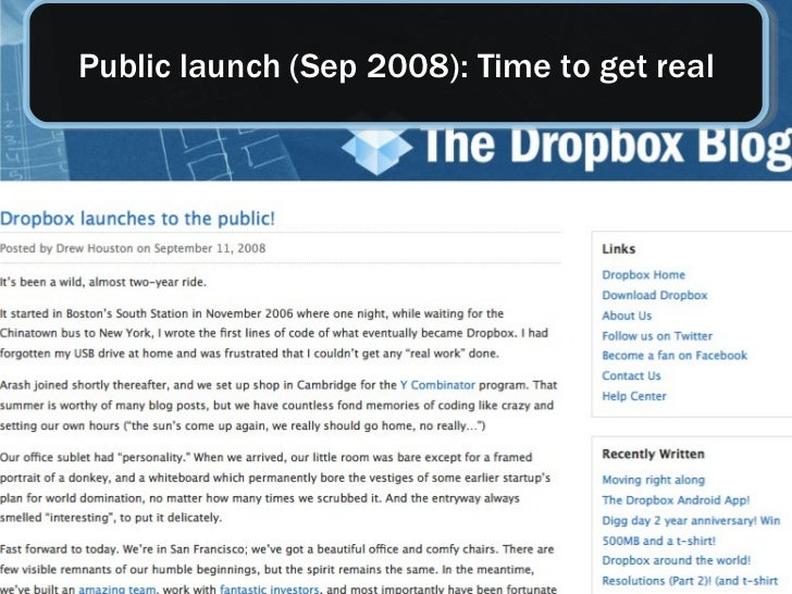 Public launch (Sep 2008): Time to get real