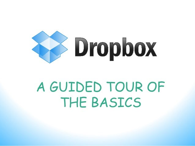 A GUIDED TOUR OF THE BASICS