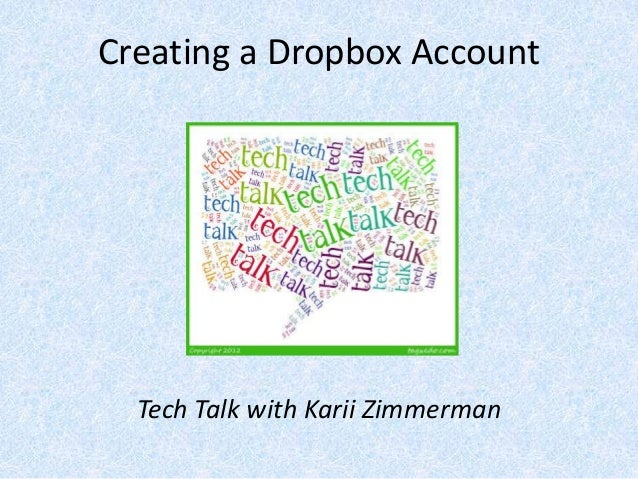 Creating a Dropbox Account  Tech Talk with Karii Zimmerman