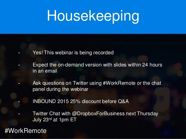 Webinar: How to Have Success With a Remote Workforce Slide 2