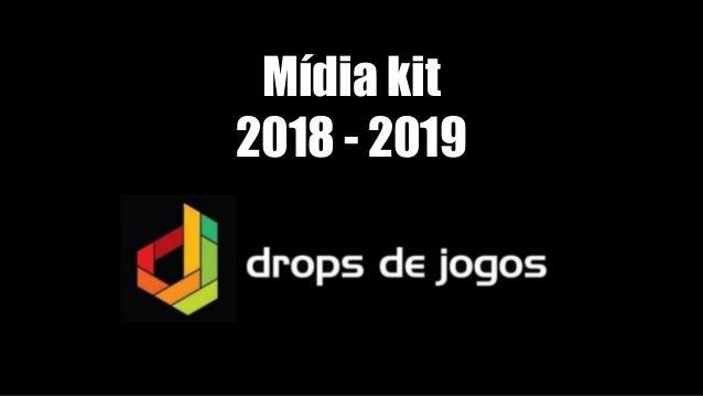 Mídia kit 2018 - 2019