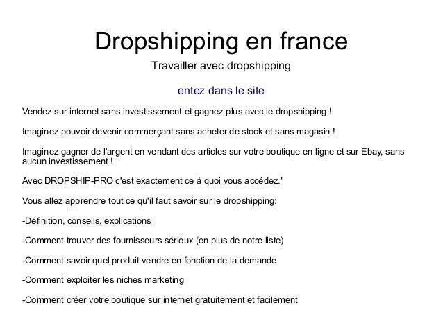 Dropshipping en franceTravailler avec dropshippingentez dans le siteVendez sur internet sans investissement et gagnez plus...