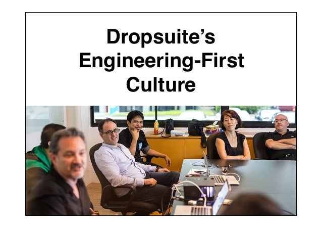 Dropsuite's Engineering-First Culture