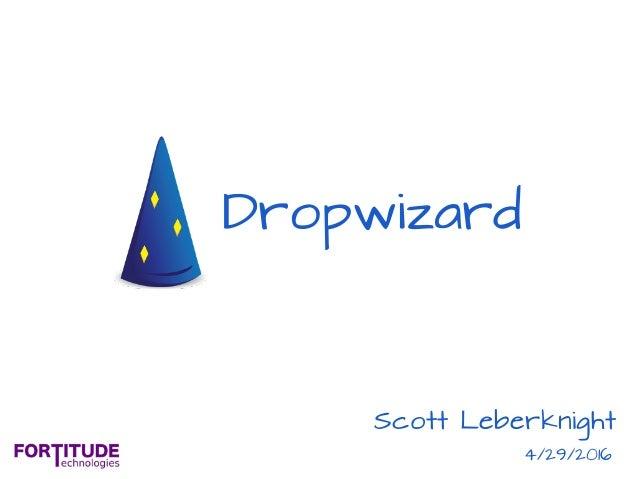 Dropwizard Scott Leberknight 4/29/2016