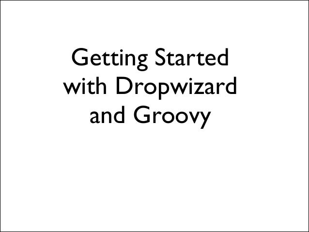 Dropwizard and Groovy